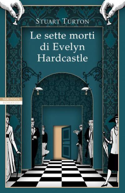 Nome:   Le sette morti di Evelyn Hardcastle.jpg Visite:  33 Grandezza:  45.3 KB
